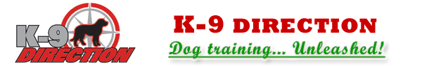 K-9 Direction : Dog training... Unleashed!